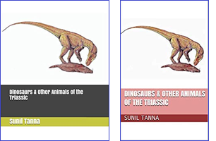 Dinosaurs and Other LIfe of the Triassic