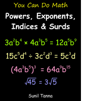 You Can Do Math: Powers, Exponents, Indices and Surds